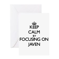 Keep Calm by focusing on on Javen Greeting Cards