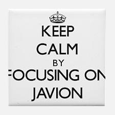 Keep Calm by focusing on on Javion Tile Coaster