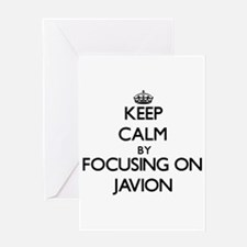 Keep Calm by focusing on on Javion Greeting Cards