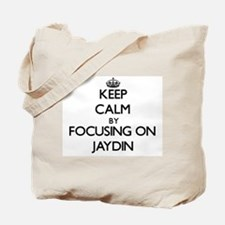 Keep Calm by focusing on on Jaydin Tote Bag