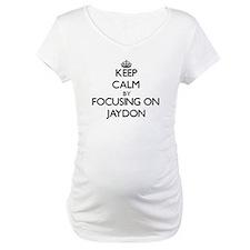 Keep Calm by focusing on on Jayd Shirt