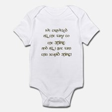 I've Traveled All the Way to  Infant Bodysuit