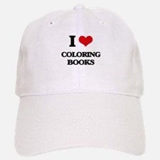 I love Coloring Books Baseball Baseball Cap