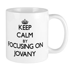 Keep Calm by focusing on on Jovany Mugs