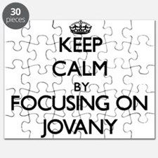 Keep Calm by focusing on on Jovany Puzzle