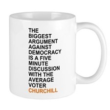 Churchill Quote: The Biggest Argument... Mugs