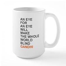 Gandhi Quote: An Eye for Eye... Mugs