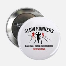 "Slow Runners 2.25"" Button"