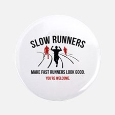 """Slow Runners 3.5"""" Button"""