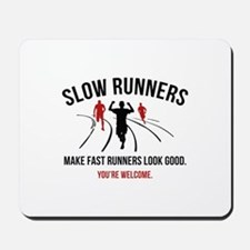 Slow Runners Mousepad