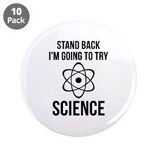 """I'm Going To Try Science 3.5"""" Button (10 pack)"""