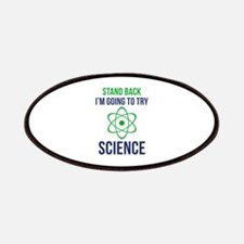I'm Going To Try Science Patches