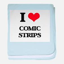 I love Comic Strips baby blanket
