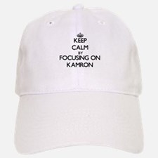 Keep Calm by focusing on on Kamron Baseball Baseball Cap