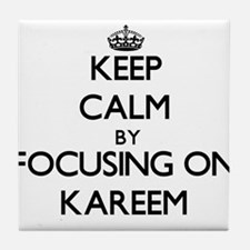 Keep Calm by focusing on on Kareem Tile Coaster