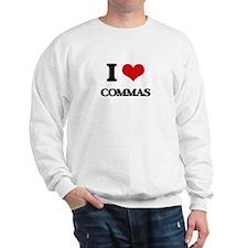 I love Commas Sweatshirt