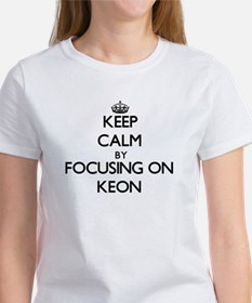 Keep Calm by focusing on on Keon T-Shirt