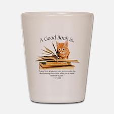 A good book is... Shot Glass