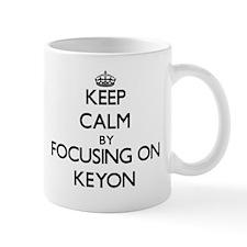 Keep Calm by focusing on on Keyon Mugs