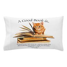A good book is... Pillow Case