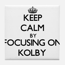 Keep Calm by focusing on on Kolby Tile Coaster