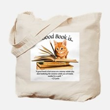 A good book is... Tote Bag