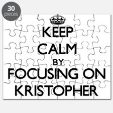 Keep Calm by focusing on on Kristopher Puzzle