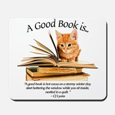 A good book is... Mousepad