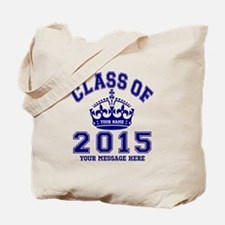 Class Of 2015 Rules Tote Bag