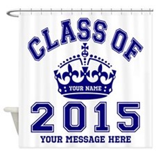 Class Of 2015 Rules Shower Curtain