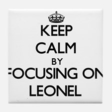 Keep Calm by focusing on on Leonel Tile Coaster