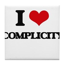 I love Complicity Tile Coaster