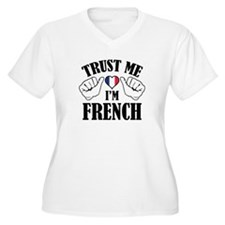 Trust Me I'm French T-Shirt