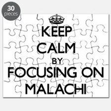 Keep Calm by focusing on on Malachi Puzzle