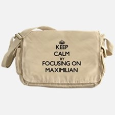 Keep Calm by focusing on on Maximili Messenger Bag