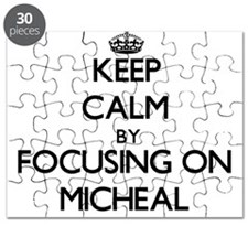Keep Calm by focusing on on Micheal Puzzle