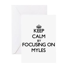 Keep Calm by focusing on on Myles Greeting Cards