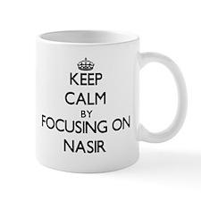 Keep Calm by focusing on on Nasir Mugs