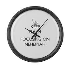Keep Calm by focusing on on Nehem Large Wall Clock