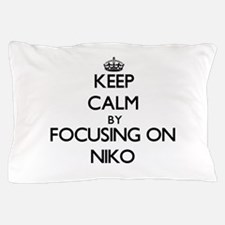 Keep Calm by focusing on on Niko Pillow Case
