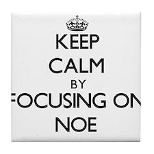 Keep Calm by focusing on on Noe Tile Coaster