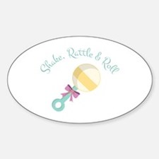 Shake Rattle & Roll Decal