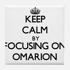 Keep Calm by focusing on on Omarion Tile Coaster