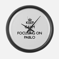 Keep Calm by focusing on on Pablo Large Wall Clock