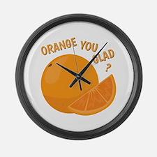 Orange You Glad Large Wall Clock