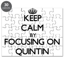 Keep Calm by focusing on on Quintin Puzzle