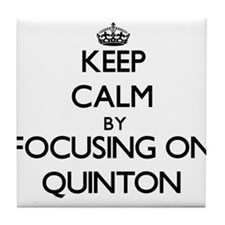 Keep Calm by focusing on on Quinton Tile Coaster