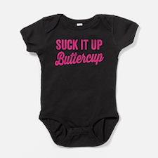 Suck It Up Buttercup Baby Bodysuit
