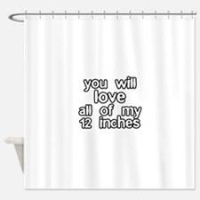 You Will Love All of my 12 Inches Shower Curtain