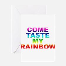 Come Taste My Rainbow Greeting Cards